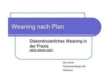 Weaning nach Plan - Atmung/Beatmung Dirk Jahnke