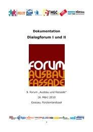 Dialogforum I und II - der GVO