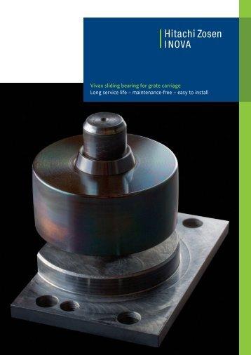 Vivax sliding bearing for grate carriage - Hitachi Zosen Inova AG