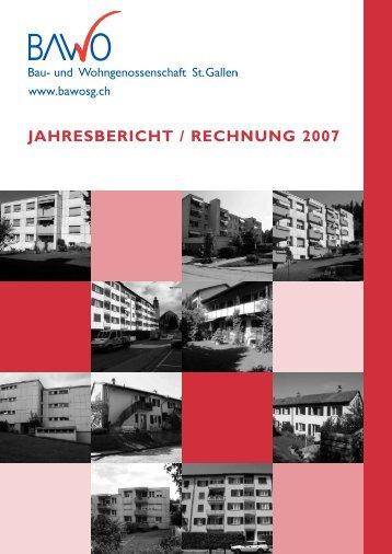 Jahresbericht / Rechnung 2007 - BawoSG - Bau und ...