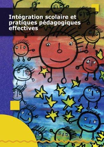 Intégration scolaire et pratiques pédagogiques - European Agency ...