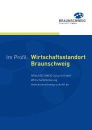 Im Profil: Wirtschaftsstandort Braunschweig - bei der ...