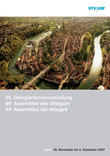 44. Delegiertenversammlung. 44e Assemblée des délégués. 44a ...