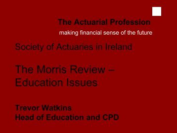 The Morris Review - Society of Actuaries in Ireland