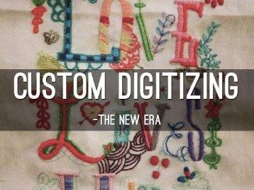 Custom Digitizing - The New Era