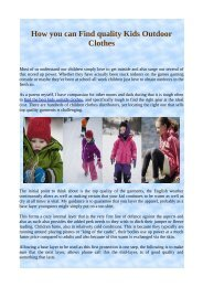 How you can Find quality Kids Outdoor Clothes