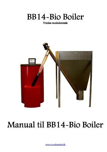 Bio Boiler Bio Boiler - Fyrteknik