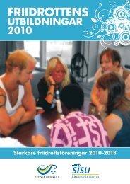 Friidrottens utbildningar 2010 - Svenska Friidrottsförbundet