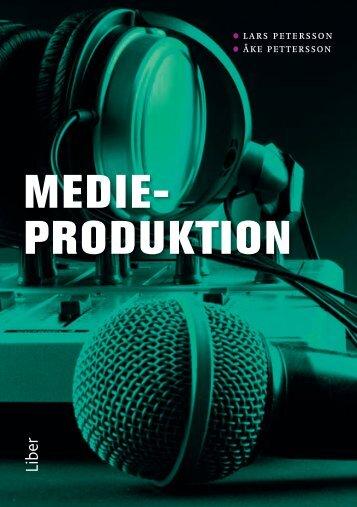 MEDIE- PRODUKTION - Liber AB
