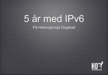 Hur ett IPv6-projekt gick till!