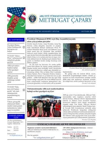 Oktýabr 2009 - ABŞ-nyň Ilçihanasy Aşgabat, Türkmenistan