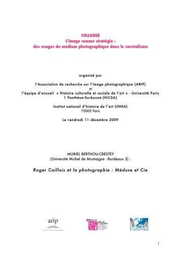Roger Caillois et la photographie - Histoire culturelle et sociale de l'art