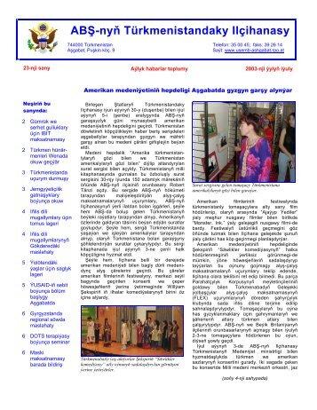 Iýul 2003 - ABŞ-nyň Ilçihanasy Aşgabat, Türkmenistan