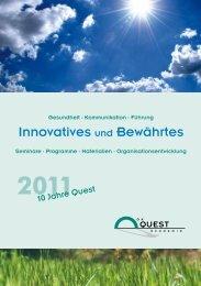 Innovatives und Bewährtes - GK Quest Akademie