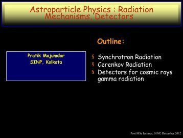 Synchrotron Radiation, Cherenkov Radiation, Detectors for cosmic ...