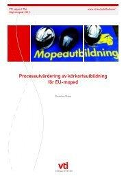 Processutvärdering av körkortsutbildning för EU-moped - Svensk ...