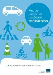Mot ett europeiskt område för trafiksäkerhet - Europa