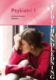 Studiehandledning Psykiatri 1 - Sanoma Utbildning