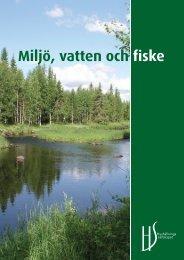 Miljö, vatten och fiske - Hushållningssällskapet Rådgivning Nord