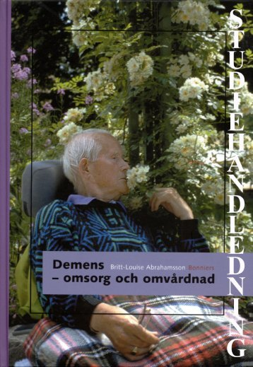 Studiehandledning Demens - omsorg och omvårdnad - Sanoma ...