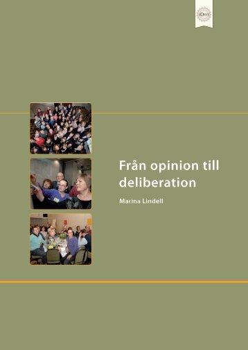 från opinion till deliberation A4 för webb med pärmar.indd