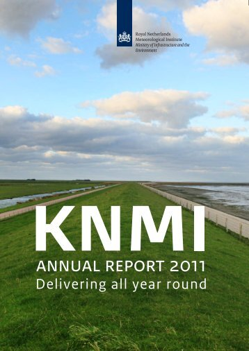 KNMI Annual Report 2011 - Delivering all year round
