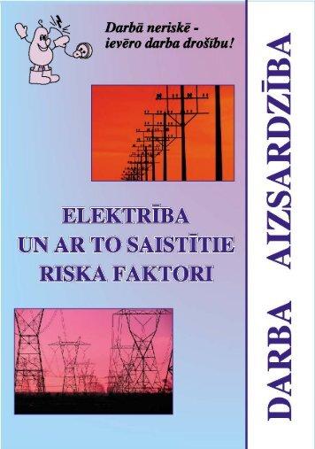 Elektrība un ar to saistītie riska faktori - Eiropas darba drošības un ...