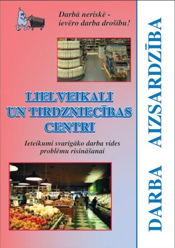 lielveikali-lab.qxd (Page 3) - Eiropas darba drošības un veselības ...