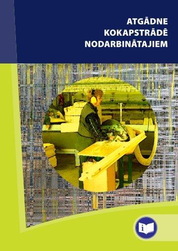 Atgadne kokapstrade nodarbinatajiem - Eiropas darba drošības un ...
