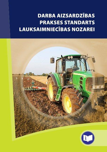 Darba aizsardzības prakses standarts lauksaimniecības nozarei