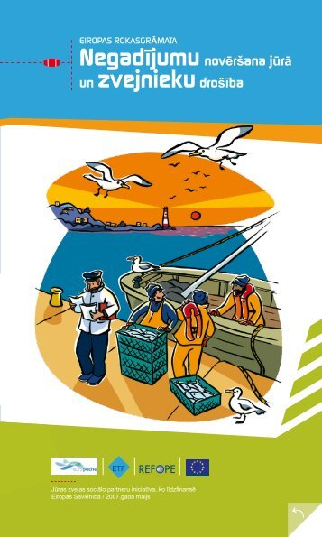 Negadījumu novēršana jūrā un zvejnieku drošība - Eiropas darba ...