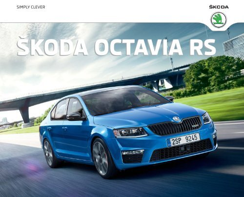 The New Å KODA Octavia RS - Å KODA Latvija