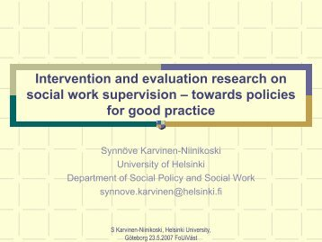 evaluation and termination of social work interventions Social workers must handle issues surrounding the termination of services very carefully to protect clients and minimize risk clients whose services are terminated unethically may not receive the services they need and, as a result, may pose a threat to themselves and others.
