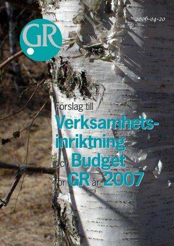 Verksamhet och budget 2007.pdf - GR