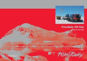 PistenBully 300 Polar – the unique all-purpose machine.