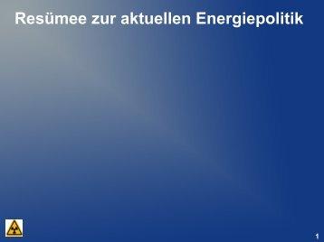 Resümee zur aktuellen Energiepolitik