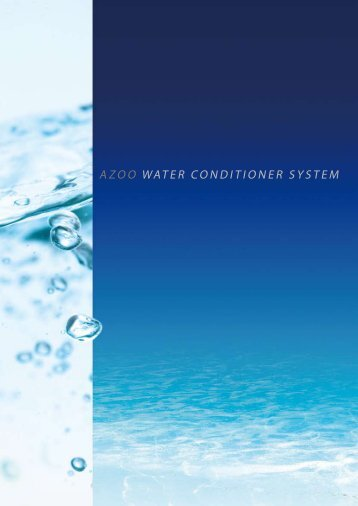 AZOO WATER CONDITIONER SYSTEM
