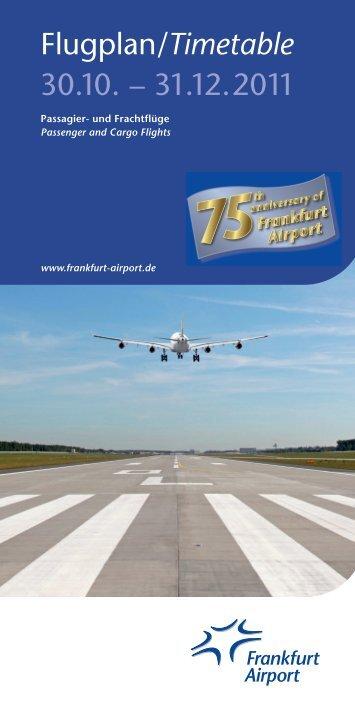 Flugplan/Timetable 1.8. - FRAPORT Flugplan 15.07. - 27.10.2012