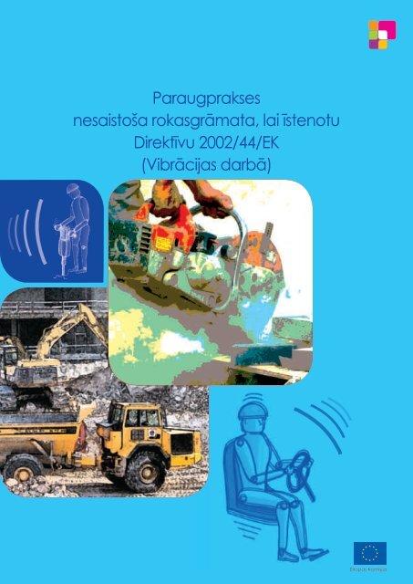 Vibrācijas darbā - Eiropas darba drošības un veselības aizsardzības ...