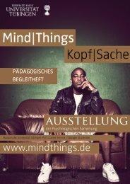 Pädagogisches Begleitheft (PDF) - Mind|Things - Kopf|Sache