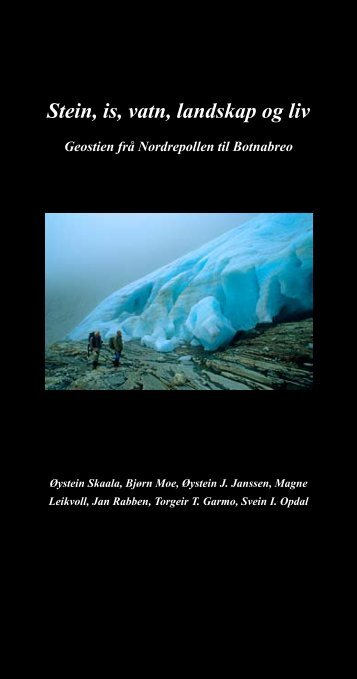 Stein, is, vatn, landskap og liv - Rosendalstiftinga