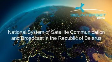 National System of Satellite Communication and Broadcast in the ...
