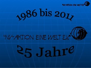 Vortrag zum 25 Jahre Jubiläum - NV-Aktion Eine Welt