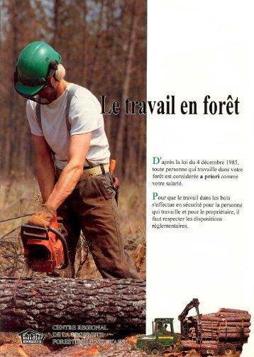 Le travail en forêt (Joints à cette fiche, des exemples de contrat de ...