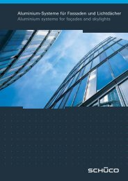 Aluminium-Systeme für Fassaden und Lichtdächer Aluminium systems