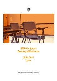 Bericht EMR- Konferenz 28. juni 2013 - Stichting Euregio Maas Rhein