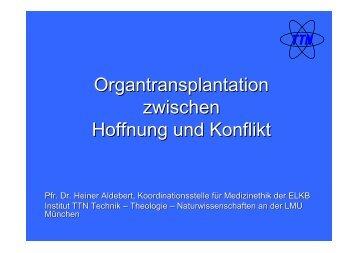 Organtransplantation zwischen Hoffnung und Konflikt