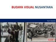 BUDAYA VISUAL NUSANTARA