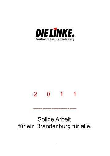 2 0 1 1 Solide Arbeit für ein Brandenburg für alle. - DIE LINKE ...
