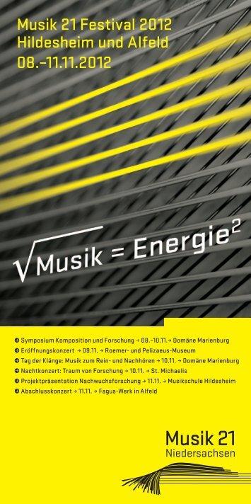 Musik 21 Festival 2012 Hildesheim und Alfeld 08.–11.11.2012